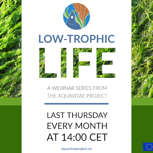 """Low Trophic Life Webinar: """"Seaweeds as key components in pond IMTA systems"""""""