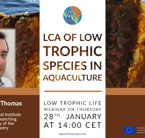 """Low Trophic Life Webinar: """"Life cycle assessment (LCA) of low-trophic species in aquaculture"""""""