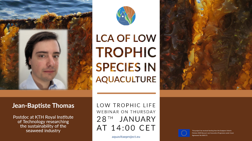 "Low Trophic Life Webinar: ""Life cycle assessment (LCA) of low-trophic species in aquaculture"""